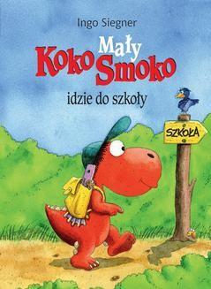 Ebook Mały Koko Smoko idzie do szkoły pdf