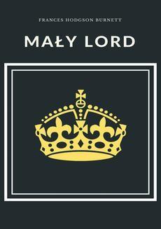 Chomikuj, ebook online Mały lord. Frances Hodson Burnett