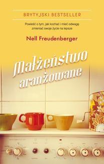 Chomikuj, ebook online Małżeństwo aranżowane. Nell Freudenberger