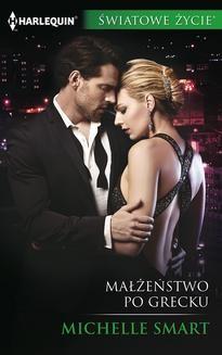 Chomikuj, ebook online Małżeństwo po grecku. Michelle Smart