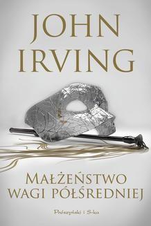 Chomikuj, pobierz ebook online Małżeństwo wagi półśredniej. John Irving