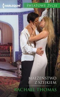 Chomikuj, ebook online Małżeństwo z szejkiem. Rachael Thomas