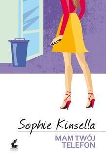 Chomikuj, ebook online Mam twój telefon. Sophie Kinsella