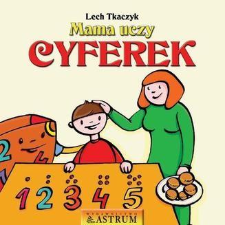 Chomikuj, ebook online Mama uczy cyferek. Lech Tkaczyk