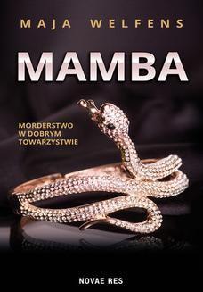 Chomikuj, ebook online Mamba – morderstwo w dobrym towarzystwie. Maja Welfens