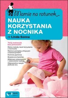 Chomikuj, pobierz ebook online Mamie na ratunek. Nauka korzystania z nocnika. Linda Sonna