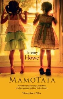 Chomikuj, ebook online MamoTata. Jeremy Howe