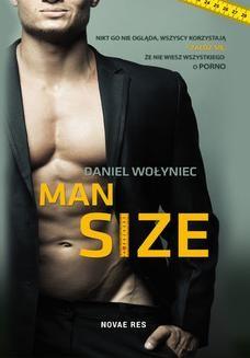 Chomikuj, ebook online Man size. Daniel Wołyniec