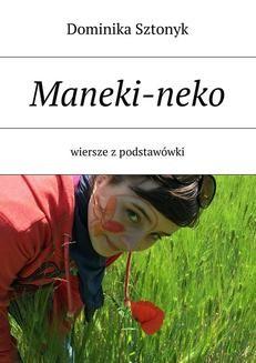 Chomikuj, ebook online Maneki-neko. Dominika Sztonyk