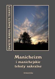 Chomikuj, ebook online Manicheizm i manichejskie teksty sakralne. Autor nieznany