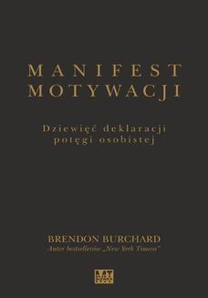 Chomikuj, ebook online Manifest motywacji. Brendon Burchard