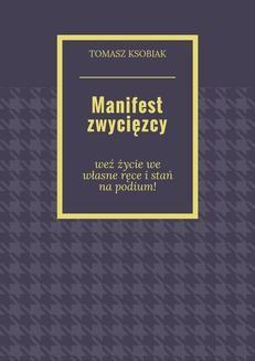 Chomikuj, ebook online Manifest zwycięzcy. Tomasz Ksobiak