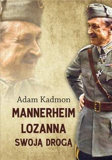 Chomikuj, ebook online Mannerheim – Lozanna. Swoją Drogą. Adam Kadmon