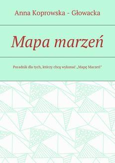 Chomikuj, ebook online Mapa marzeń. Anna Koprowska-Głowacka
