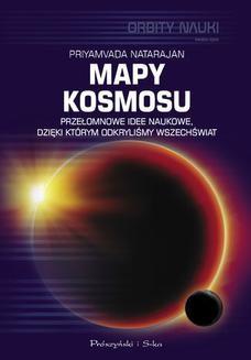 Ebook Mapy kosmosu. Przełomowe idee naukowe, dzięki którym odkryliśmy Wszechświat pdf