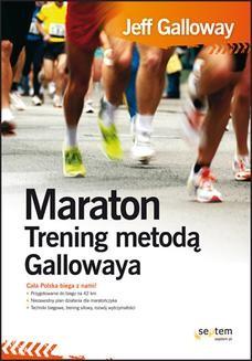 Chomikuj, ebook online Maraton. Trening metodą Gallowaya. Jeff Galloway
