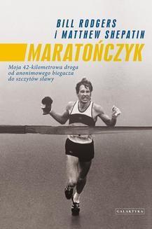 Chomikuj, ebook online Maratończyk. Bill Rodgers