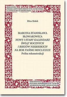 Chomikuj, ebook online Marcina Stanisława Słowakowica Nowy i stary kalendarz świąt rocznych i biegów niebieskich na rok pański MDCLXXXIX. Eliza Małek