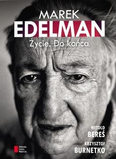 Ebook Marek Edelman. Życie. Do końca pdf