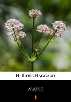 Chomikuj, ebook online Marie. H. Rider Haggard