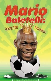 Chomikuj, ebook online Mario Balotelli: sekretny dziennik. Bruno Vincent
