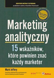 Chomikuj, ebook online Marketing analityczny. Piętnaście wskaźników, które powinien znać każdy marketer. Mark Jeffery