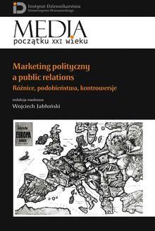 Chomikuj, ebook online Marketing polityczny a public relations. Wojciech Jabłoński