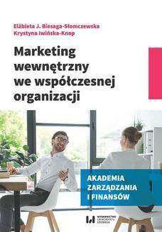 Chomikuj, ebook online Marketing wewnętrzny we współczesnej organizacji. Elżbieta J. Biesaga-Słomczewska