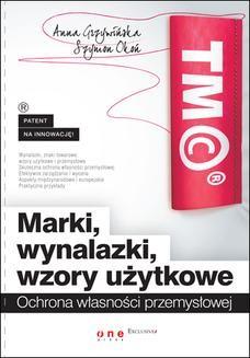 Chomikuj, ebook online Marki, wynalazki, wzory użytkowe. Ochrona własności przemysłowej. Anna Grzywińska