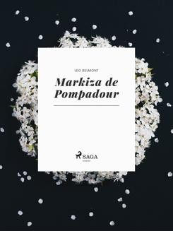 Chomikuj, ebook online Markiza de Pompadour. Leo Belmont