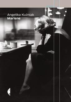 Chomikuj, ebook online Marlene. Wydanie 2. Angelika Kuźniak