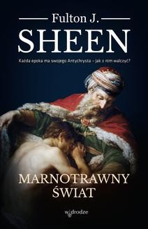 Chomikuj, ebook online Marnotrawny świat. Fulton Sheen