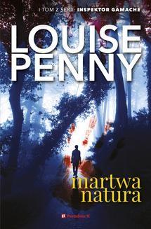 Chomikuj, ebook online Martwa natura. Louise Penny