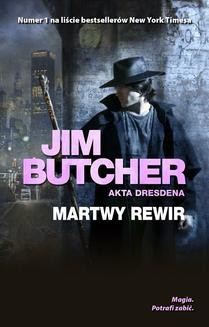 Chomikuj, ebook online Martwy rewir. Jim Butcher