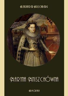 Chomikuj, ebook online Maryna Mniszchówna. Aleksander Hirschberg