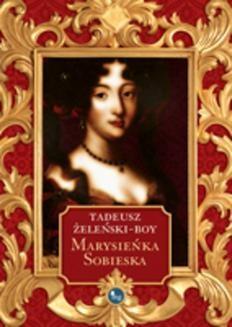 Chomikuj, ebook online Marysieńka Sobieska. Tadeusz Żeleński-Boy