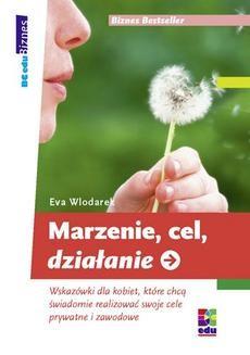 Chomikuj, ebook online Marzenie, cel, działanie. Eva Wlodarek