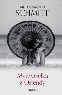 Chomikuj, ebook online Marzycielka z Ostendy. Eric-Emmanuel Schmitt