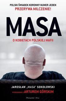 Chomikuj, ebook online MASA o kobietach polskiej mafii. Artur Górski