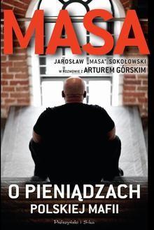 Chomikuj, ebook online Masa o pieniądzach polskiej mafii. Artur Górski