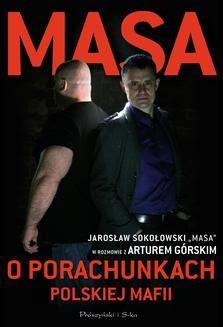 Chomikuj, ebook online Masa o porachunkach polskiej mafii. Artur Górski