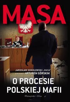 Chomikuj, ebook online Masa o procesie polskiej mafii. Artur Górski