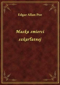 Chomikuj, ebook online Maska śmierci szkarłatnej. Edgar Allan Poe
