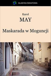 Chomikuj, ebook online Maskarada w Moguncji. Karol May