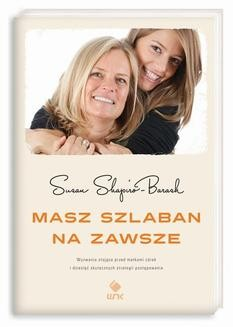 Chomikuj, ebook online Masz szlaban na zawsze.. Susan Shapiro-Barash