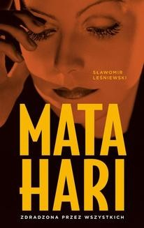 Chomikuj, ebook online Mata Hari. Sławomir Leśniewski