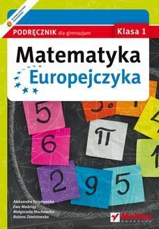 Chomikuj, ebook online Matematyka Europejczyka. Podręcznik dla gimnazjum. Klasa 1. Ewa Madziąg