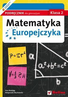 Chomikuj, ebook online Matematyka Europejczyka. Podręcznik dla gimnazjum. Klasa 2. Ewa Madziąg
