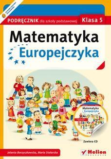 Chomikuj, ebook online Matematyka Europejczyka. Podręcznik dla szkoły podstawowej. Klasa 5. Jolanta Borzyszkowska