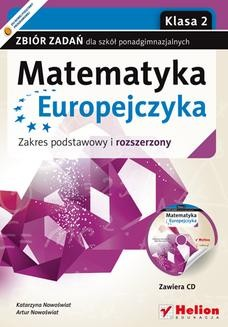 Ebook Matematyka Europejczyka. Zbiór zadań dla szkół ponadgimnazjalnych. Zakres podstawowy i rozszerzony. Klasa 2 pdf